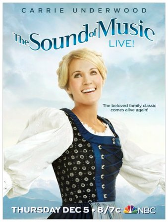 CarrieUnderwood-SoundOfMusic-Poster.jpg