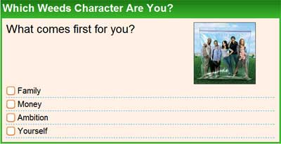 Which Weeds Character Are You?